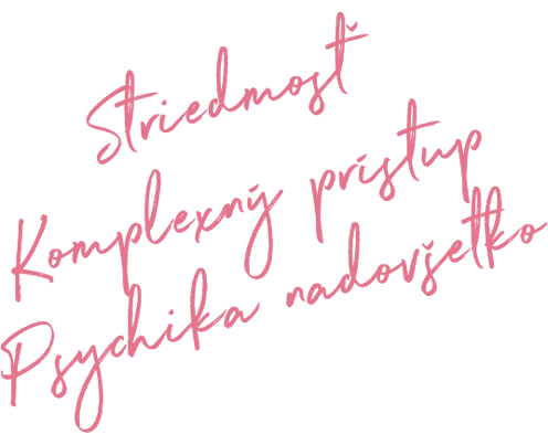 Striedmosť, komplexný prístup, Psychika nadovšetko